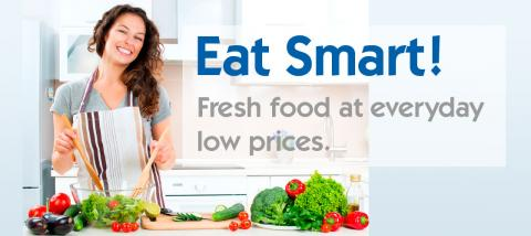 eat smart! fresh food at everyday low prices.